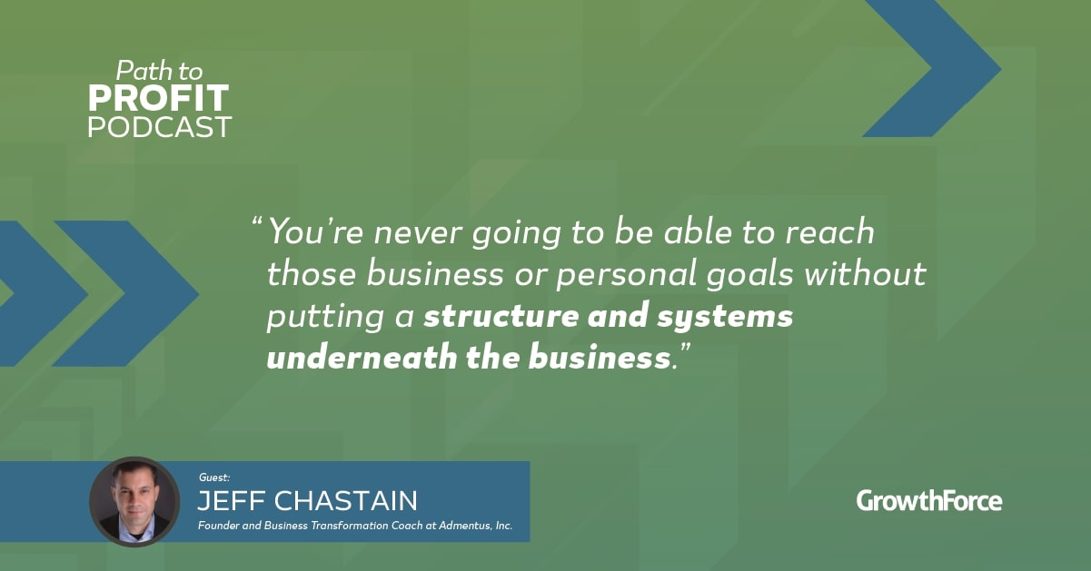 Path to profit Quote 1 - Jeff Chastain
