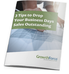 Three Tips To Drop Your Business Days Sales Outstanding (DSO)
